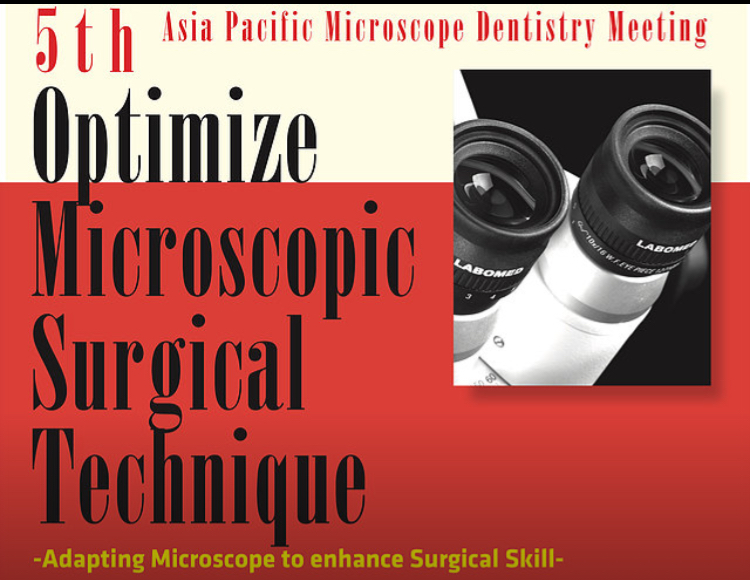 5th Asia Pacific Microscope Dentistry Meeting